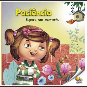 PRIMEIROS PASSOS - APRENDENDO VALORES: PACIÊNCIA TODOLIVRO