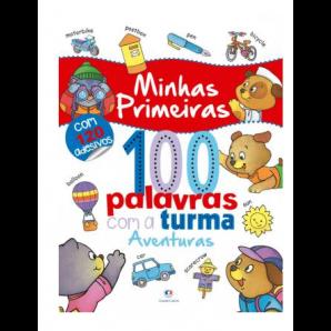 MINHAS 100 PRIMEIRAS PALAVRAS COM A TURMA: AVENTURAS CIRANDA CULTURAL