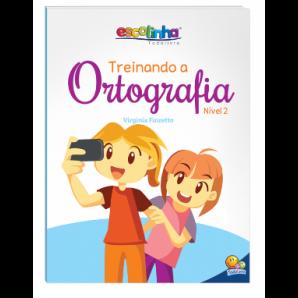 ESCOLINHA TODOLIVRO TREINANDO A ORTOGRAFIA NÍVEL 2