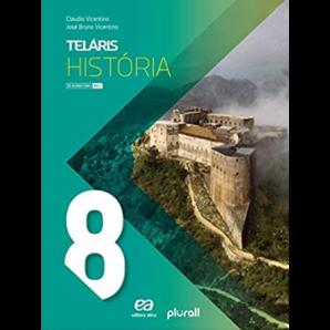 TELÁRIS - HISTÓRIA 8º ANO