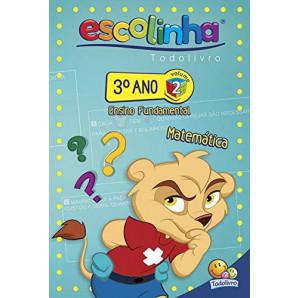ESCOLINHA TODOLIVRO 3º ANO MATEMÁTICA VOLUME 2