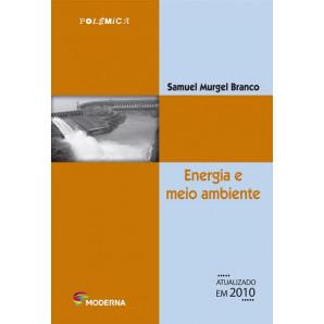ENERGIA E MEIO AMBIENTE EDIÇÃO 2 MODERNA