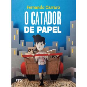 O CATADOR DE PAPEL - FTD